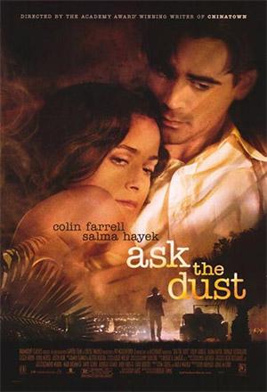 Ask the Dust รักไร้ความหวังยังเหลือความหมาย