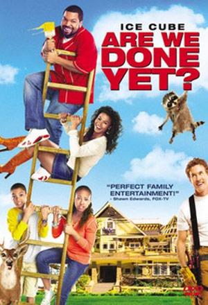 Are We Done Yet? ครอบครัวหรรษา วิมานพาป่วน