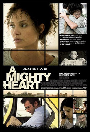 A Mighty Heart อะ ไมตี้ ฮาร์ท
