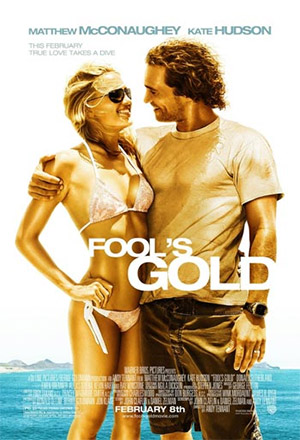 Fool's Gold ฟูลส์ โกลด์ ตามล่าตามรัก ขุมทรัพย์มหาภัย