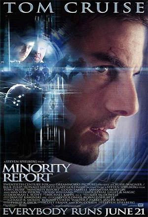 Minority Report หน่วยสกัดอาชญากรรม ล่าอนาคต