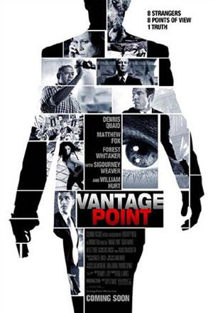 Vantage Point แวนเทจ พอยต์ เสี้ยววินาทีสังหาร
