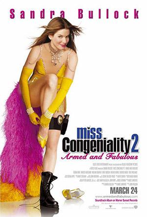 คลิก ดูรายละเอียด Miss Congeniality 2: Armed and Fabulous