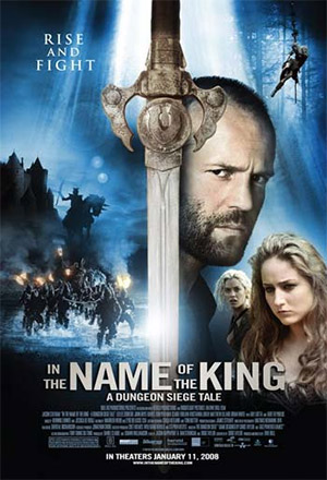 In the Name of the King ศึกนักรบกองพันปีศาจ In the Name of the King: A Dungeon Siege Tale