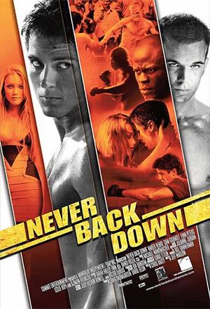 Never Back Down กระชากใจสู้แล้วคว้าใจเธอ