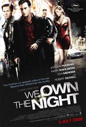 คลิก ดูรายละเอียด We Own the Night