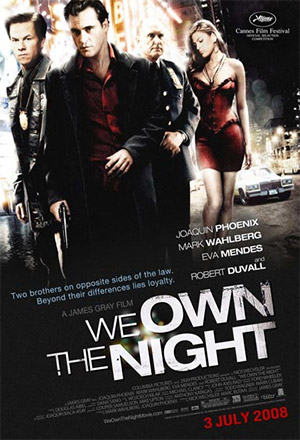 We Own the Night เฉือนคมคนพันธุ์โหด