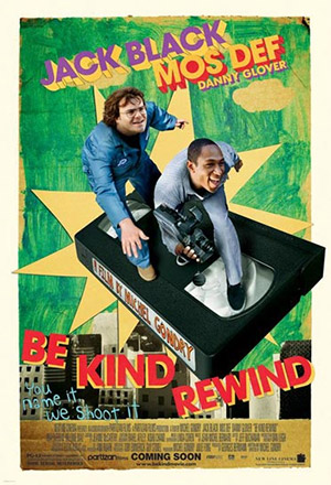 คลิก ดูรายละเอียด Be Kind Rewind
