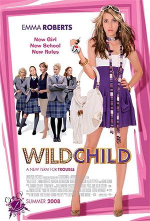 Wild Child คุณหนูไฮโซ เปรี้ยวซ่าเกินร้อย