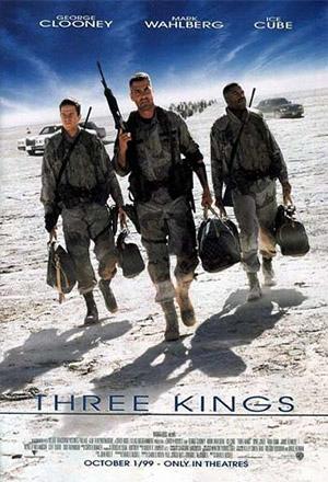 Three Kings  ฉกขุมทรัพย์มหาภัยขุมทอง 3 Kings