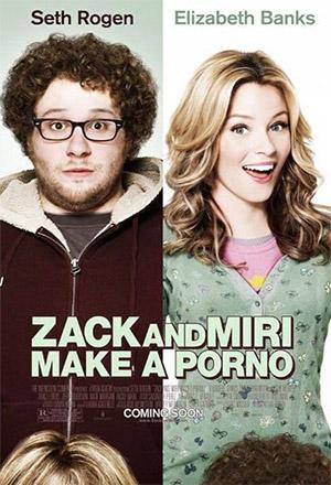 Zack and Miri Make a Porno แซ็ค และ มิริ คู่ซี้จูนรักไม่มีกั๊ก Zack and Miri