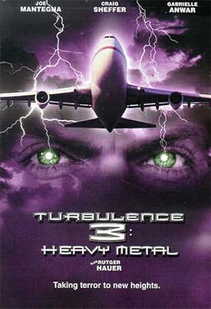 คลิก ดูรายละเอียด Turbulence 3: Heavy Metal
