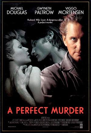 A Perfect Murder เจ็บหรือตายอันตรายเท่ากัน