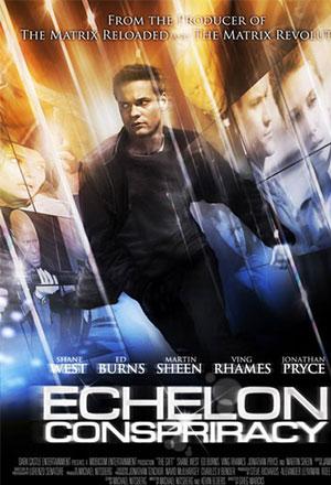 Echelon Conspiracy ทฤษฎีบงการสะท้านโลก The Conspiracy