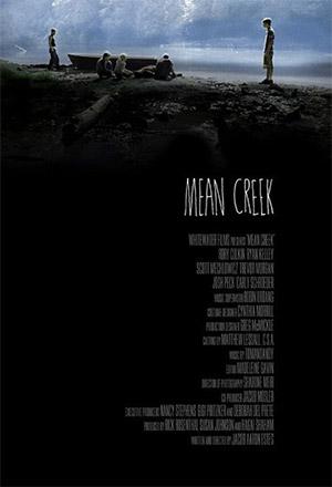 คลิก ดูรายละเอียด Mean Creek