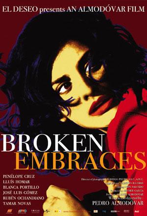 Broken Embraces บโรเค็น เอ็มบเรซ อ้อมกอดนั้นไม่มีวันสลาย Los abrazos rotos