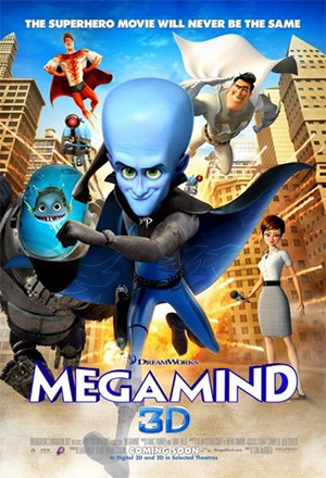 Megamind เมกะมายด์ จอมวายร้ายพิทักษ์โลก