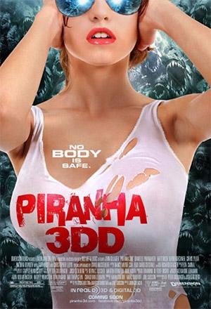 Piranhas 3DD กัดแหลกแหวกทะลุจอ ดับเบิ้ลดุ Piranha 3D: The Sequel