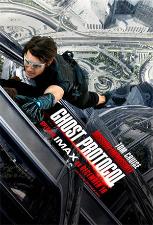 Mission: Impossible - Ghost Protocol มิชชั่น: อิมพอสซิเบิ้ล - ปฏิบัติการไร้เงา  Mission: Impossible 4, M:i-4