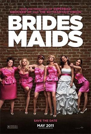 Bridesmaids แก๊งเพื่อนเจ้าสาว แสบรั่วตัวแม่