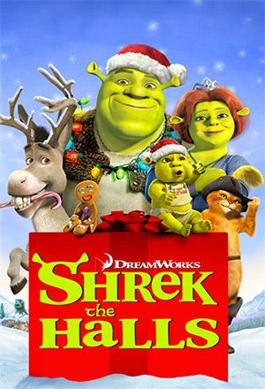 คลิก ดูรายละเอียด Shrek the Halls