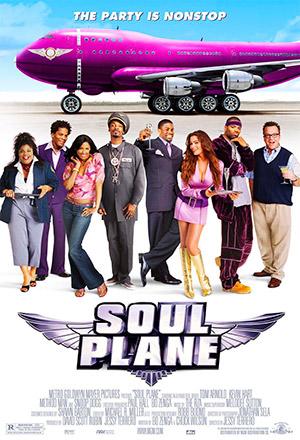 Soul Plane โซล เพลน แอร์ป่วนบินเละ