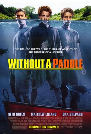 คลิก ดูรายละเอียด Without a Paddle