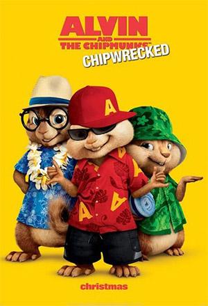 Alvin and the Chipmunks: Chip-Wrecked  แอลวินกับสหายชิพมังค์จอมซน 3 Alvin and the Chipmunks 3