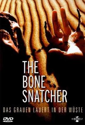 คลิก ดูรายละเอียด The Bone Snatcher