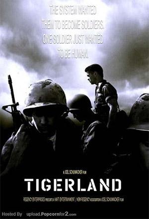 Tigerland ไทเกอร์แลนด์ ค่ายโหดหัวใจไม่ยอมสยบ
