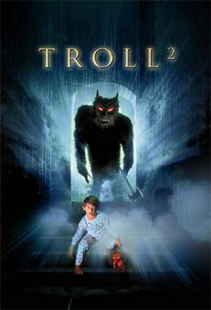 คลิก ดูรายละเอียด Troll 2