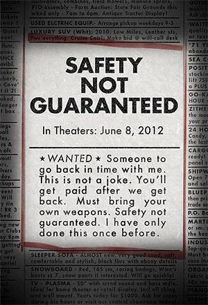 Safety Not Guaranteed