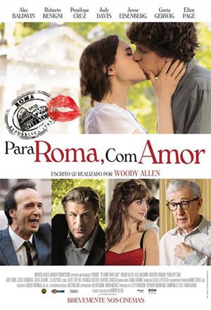 To Rome With Love รักกระจายใจกลางโรม