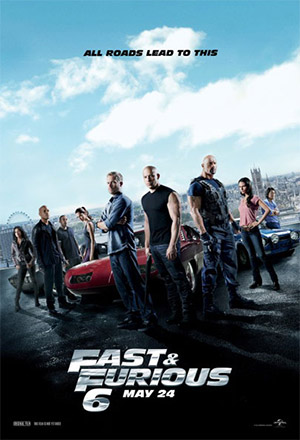 Fast and Furious 6 เร็ว...แรงทะลุนรก 6 The Fast and the Furious 6, Fast & Furious 6