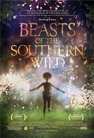 Beasts of the Southern Wild ฮีโร่น้อยฝ่ามรสุมชีวิตเขื่อนกักน้ำ
