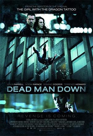 คลิก ดูรายละเอียด Dead Man Down