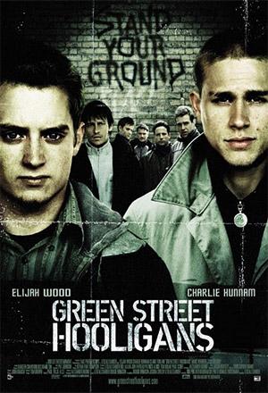 Hooligans ฮูลิแกนส์ อันธพาลลูกหนัง Green Street Hooligans
