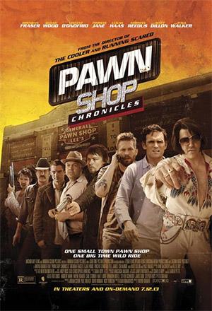 Pawn Shop Chronicles มหกรรมปล้นเดือด เลือดแค้นกระฉูด