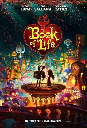 The Book of Life มหัศจรรย์พิสูจน์รักถึงยมโลก