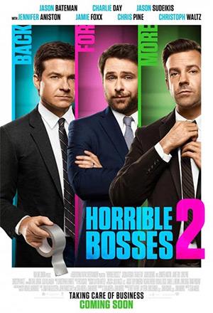 Horrible Bosses 2  ฮอร์ริเบิล บอสเซส2