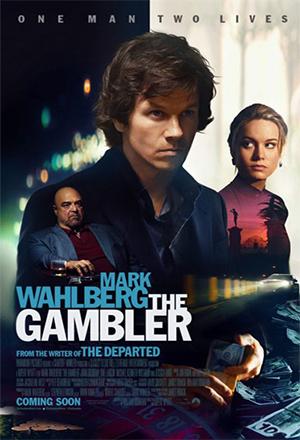 The Gambler ล้มเกมเดิมพันอันตราย