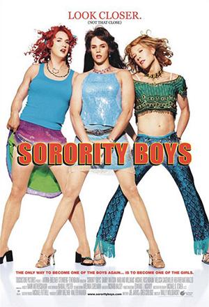 คลิก ดูรายละเอียด Sorority Boys