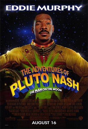 The Adventures of Pluto Nash ลบเหลี่ยมบิ๊กเบิ้ม เขย่าจักรวาล