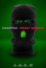 ��ԡ ����������´ A Kidnapping of Freddy Heineken