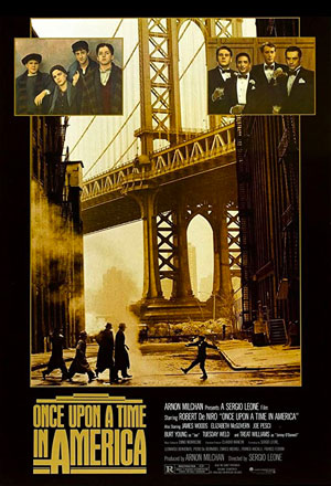 Once Upon a Time in America เมืองอิทธิพล คนอหังการ์