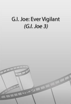 คลิก ดูรายละเอียด G.I. Joe: Ever Vigilant