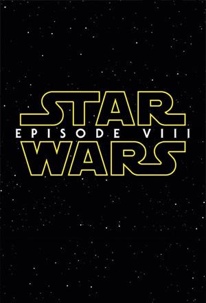 Star Wars: Episode VIII สตาร์ วอร์ส: เอพิโสด 8 Star Wars 8