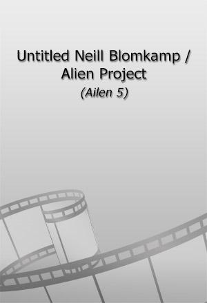 คลิก ดูรายละเอียด Alien 5