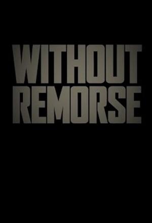 คลิก ดูรายละเอียด Without Remorse