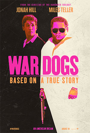 War Dogs  Arms and the Dudes